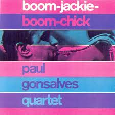 Paul Gonsalves Boom-Jackie-Boom-Chick