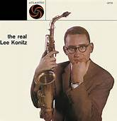 Lee Konitz You Go to my Head