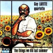 Guy Lafitte The Things We Did Last Summer