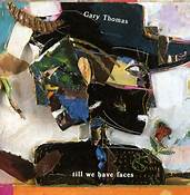 Gary Thomas Lush Life