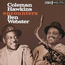 Ben Webster Coleman Hawkins It Never Entered My Mind