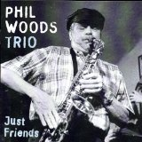 Phil Woods These Foolish Things