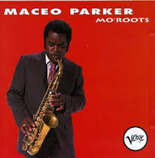 Maceo Parker Daddy's Home