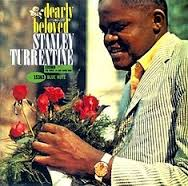 Stanley Turrentine Nothing Ever Changes My Love For You