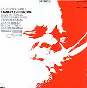 Stanley Turrentine What Could I Do Without You