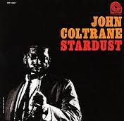 John Coltrane Stardust