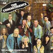 The Commitments Try a Little Tenderness
