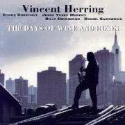 Vincent Herring Days of Wine and Roses