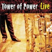Tower of Power To Say the Least You're the Most