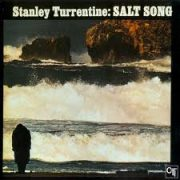 Stanley Turrentine Salt Song