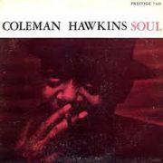 Coleman Hawkins Soul Blues