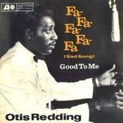 Otis Redding Fa Fa Fa Sad Song