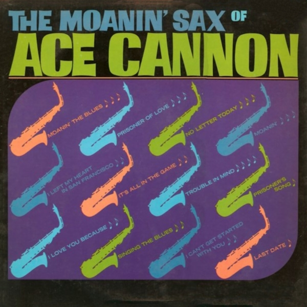 Ace Cannon No Letter Today