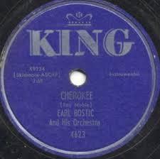 Earl Bostic Cherokee