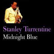 Stanley Turrentine Midnight Blue
