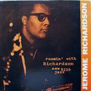 Jerome Richardson I Never Knew