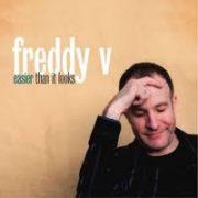 Freddy V Sumthin Hav Got 2 B Did