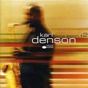 Karl Denson I Want the Funk