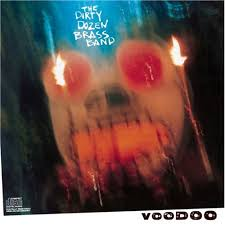Dirty Dozen Brass Band It's All Over Now