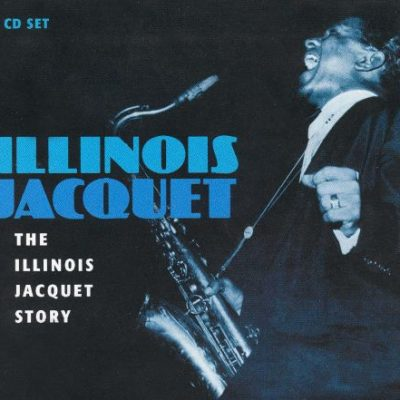 Illinois Jacquet Leo Parker JJ Johnson Mutton Leg