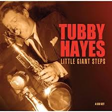 Tubby Hayes The Late One