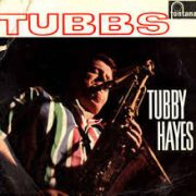 Tubby Hayes Love Walked In
