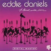 Eddie Daniels My Little Suede Shoes