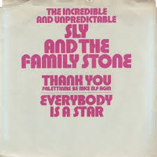 Sly & the Family Stone Everybody is a Star