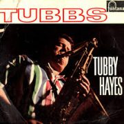 Tubby Hayes Tubbsville