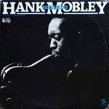Hank Mobley Kenny Dorham These are the Things I Love