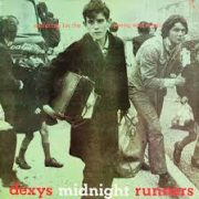 Dexy's Midnight Runners There There My Dear
